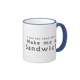 If You Can Read This Make Me A Sandwich Ringer Coffee Mug