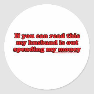 If You Can Read This Round Sticker