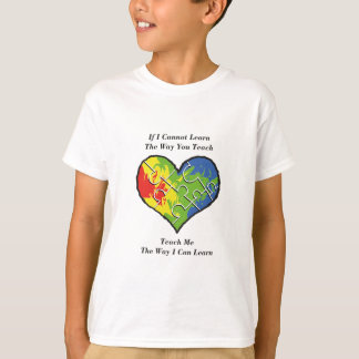 If You Cannot Teach Me T-Shirt