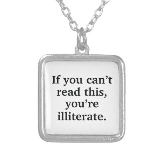 If You Can't Read This Silver Plated Necklace