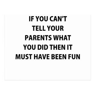 IF YOU CANT TELL YOUR PARENTS.png Postcard