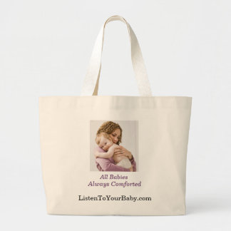 If you care about babies,  against crying-it-out large tote bag