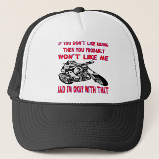 If You Don't Like Riding Then You Probably Won't 2 Trucker Hat