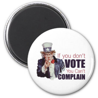 If you don t vote you can t complain magnet