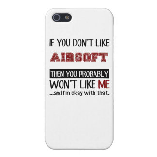 If You Don't Like Airsoft Cool iPhone 5/5S Cases