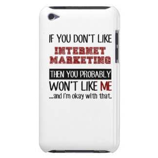 If You Don't Like Internet Marketing Cool iPod Touch Cover