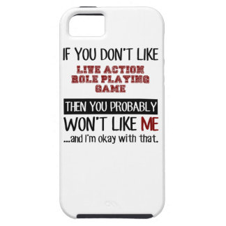 If You Don't Like Live Action Role Playing Game Co Tough iPhone 5 Case