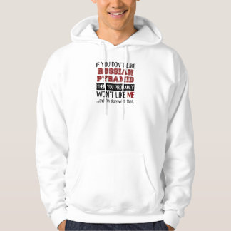 If You Don't Like Russian Pyramid Cool Hoodie