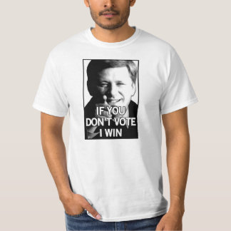 If You Don't Vote Harper Wins T-Shirt