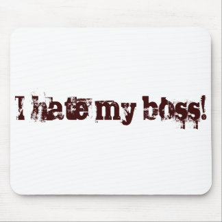 If you hate your boss, this is for you! mouse mats