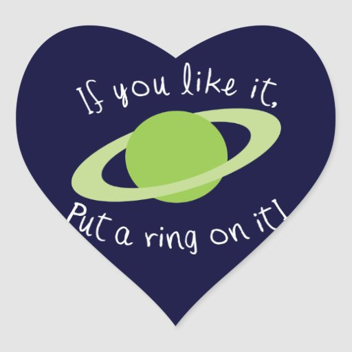 If You Like it Put a Ring on it! Sticker