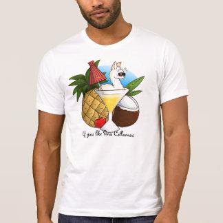 If You Like Pina Collamas T-Shirt