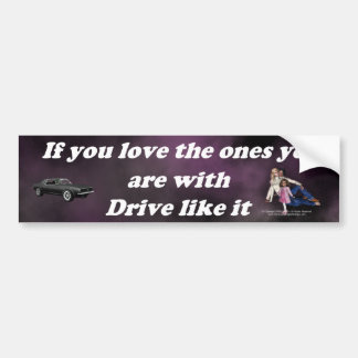 If_You_Love_the_Ones_purple_cloud Bumper Sticker