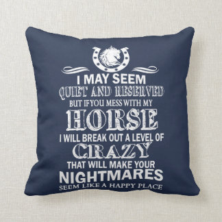If You Mess With My Horse Cushion