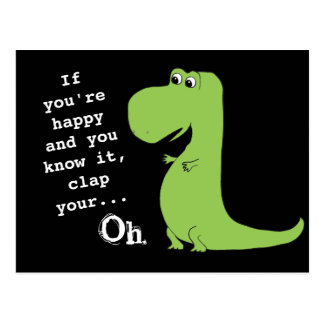 If You re Happy Clap T Rex Dinosaur Funny Postcard
