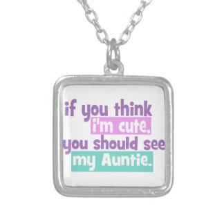 If you think Im Cute - Auntie Custom Jewelry