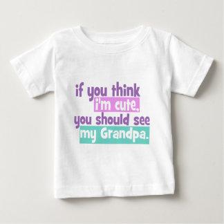 If you think Im Cute - Grandpa Tees