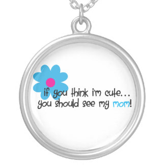 If You Think I'm Cute Pendant