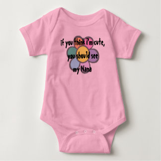 If you think I'm cute, Tee Shirt