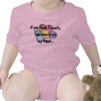 If you think I'm cute, Tee Shirts