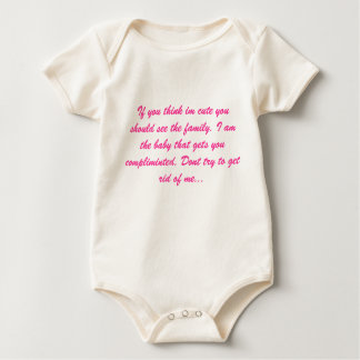 If you think im cute you should see the family.... baby bodysuit