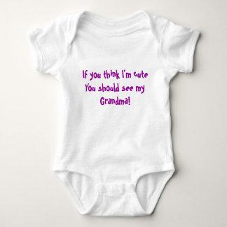 If you think I'm cuteYou should see my Grandma! Tshirt