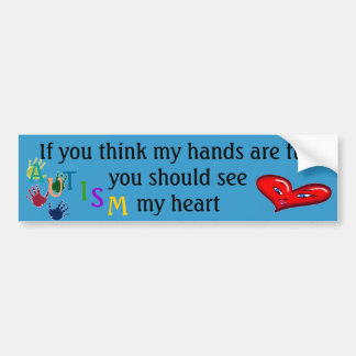 If you think my hands are full bumper sticker