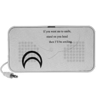 If You Want Me To Smile Notebook Speakers