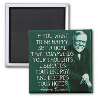 If you want to be happy... Andrew Carnegie Quote Magnet
