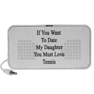 If You Want To Date My Daughter You Must Love Tenn Travel Speakers