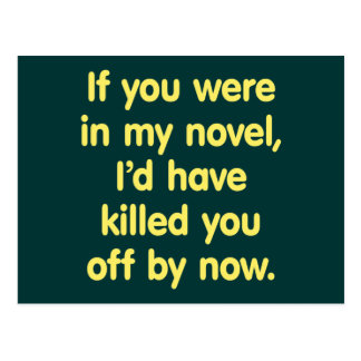 If you were in my novel postcard