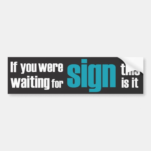 If you were...slogan blue and black Bumper Sticker