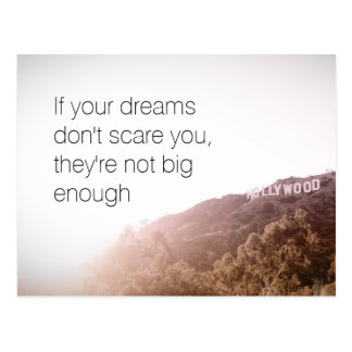 If your dreams don't scare you postcard