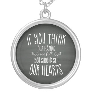 If YouThink Our Hands are Full...Large Family Silver Plated Necklace