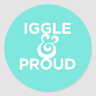 """Iggle & Proud"" Sticker"