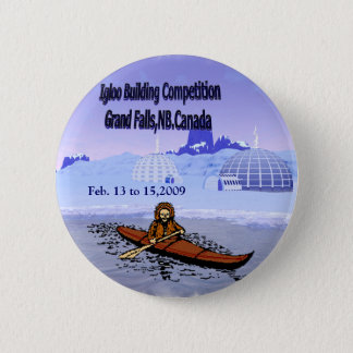 Igloo building competition. 6 cm round badge