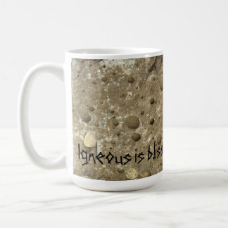 Igneous is bliss coffee mug