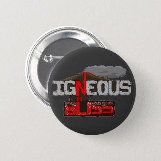 Igneous is Bliss Volcano 6 Cm Round Badge