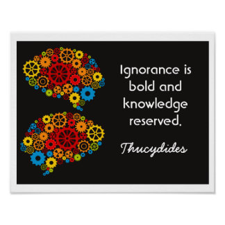 Ignorance is Bold - Thucydides quote - art print
