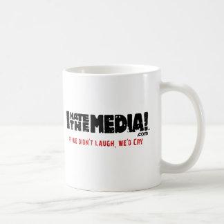 IHateTheMedia.com - If we didn't laugh, we'd cry Coffee Mug