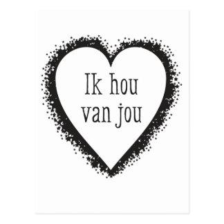Ik hou van jou , I love you in Dutch Postcard