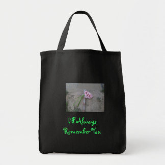 I'll Always Remember You Grocery Tote Bag