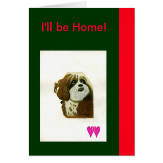 I'll be Home Murphy Dog Two Hearts jGibney The MUS Greeting Card