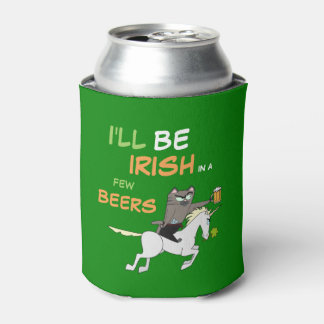 I'll Be Irish In A Few Beers! St. Patrick's Day Can Cooler