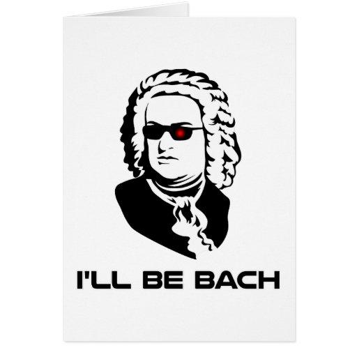 I'll Be Johann Sebastian Bach Cards