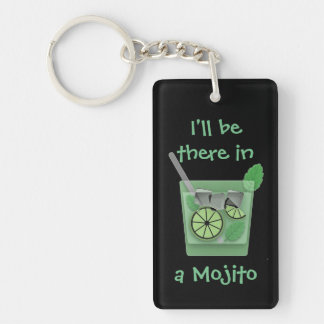 """I'll Be There in a Mojito"" Key Ring"