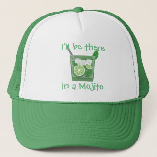"""I'll Be There in a Mojito"" Trucker Hat"