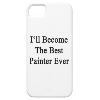 I'll Become The Best Painter Ever iPhone 5 Cases