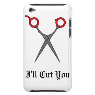 I'll Cut You (Red Hair Cutting Scissors) Barely There iPod Cases