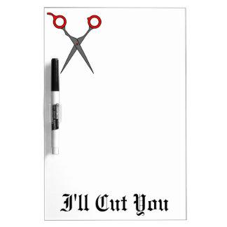 I'll Cut You (Red Hair Cutting Scissors) Dry-Erase Board